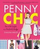 Go to record Penny chic : how to be stylish on a real girl's budget