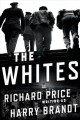 Go to record The Whites : a novel