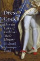 Go to record Dress codes : how the laws of fashion made history